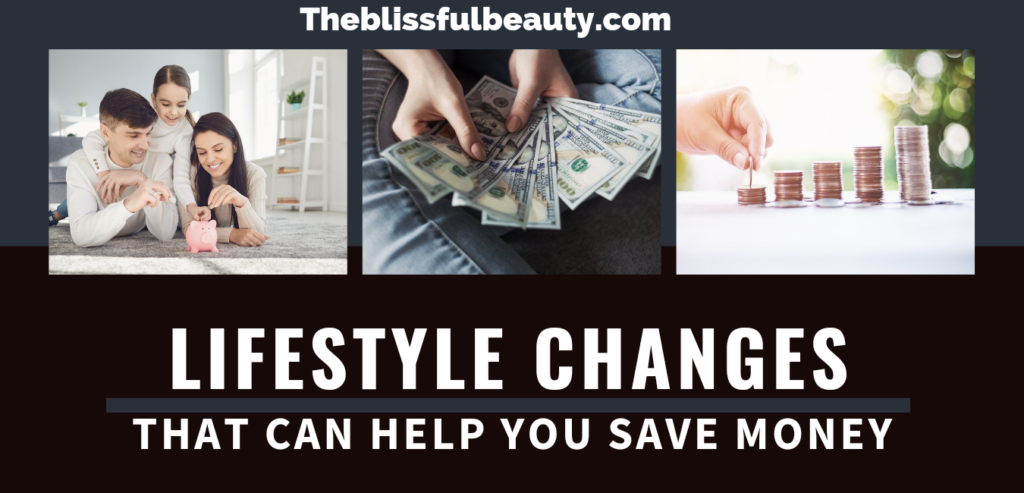 15 simple lifestyle changes that can help you save money in 2021