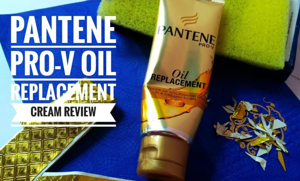 Pantene Pro-V Oil Replacement: Honest Review, Price and How to use