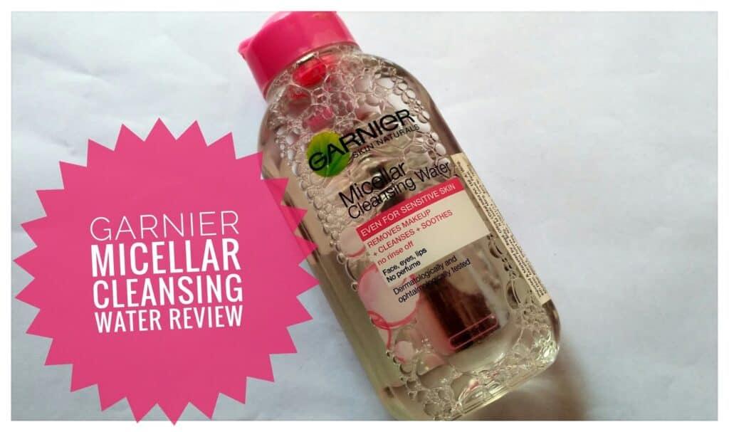 Garnier Micellar Cleansing Water Review